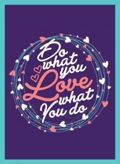 Mẫu thiết kế 014 - do what you love what you do