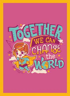 Mẫu thiết kế 010 - together we can change the world